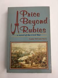 A Price Beyond Rubies: A Novel of the Civil War