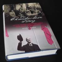 The Chamberlain Litany: Letters Within a Governing Family from Empire to Appeasement
