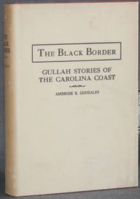 image of THE BLACK BORDER: GULLAH STORIES OF THE CAROLINA COAST (With a Glossary)