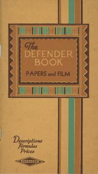 THE DEFENDER BOOK: DESCRIPTIONS... FORMULAS, PRICES.; THE DEFENDER BOOK: PAPERS AND FILM [cover title]