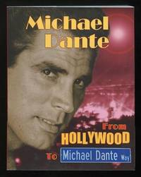 Michael Dante: From Hollywood to Michael Dante Way [*SIGNED*]