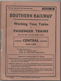 Working Time Tables of Passenger Trains London Central Division Main Lines May 3rd, 1943, and...