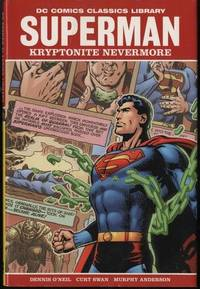 Superman: Kryptonite Nevermore DC Comics Classics Library
