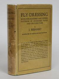 image of Fly-Dressing. With Five Hundred and Fifteen Patterns of Standard Trout and Grayling Flies