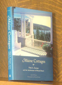 MAINE COTTAGES, FRED L. SAVAGE AND THE ARCHITECTURE OF MOUNT DESERT