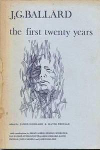 J G BALLARD - The First Twenty Years