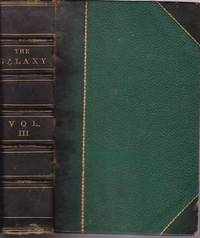 The Galaxy: an Illustrated Magazine of Entertaining Reading, February to April 15, 1867