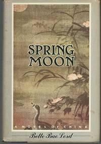 image of SPRING MOON A Novel of China