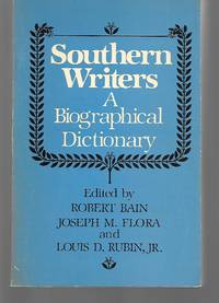 Southern Writers A Biographical Dictionary