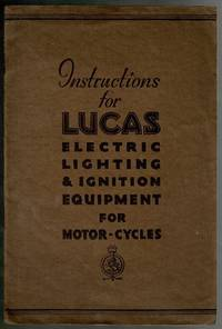 image of Instructions for Lucas Electric Lighting and Ignition Equipment for Motor-Cycles