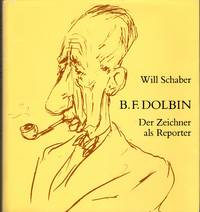 B.F.Dolbin. Der Zeichner als Reporter (Artist as Reporter)  [SIGNED & Insc By  Author]