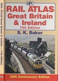 Rail Atlas Great Britain & Ireland - 11th Edition.