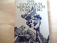 Das Gymnasium Nepomucenum in Rietberg. Ein Beitrag zur kulturellen und politischen Geschichte des...