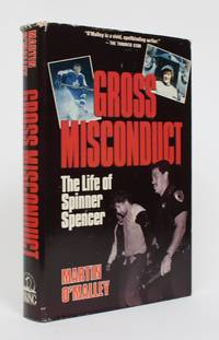 image of Gross Misconduct: The Life of Spinner Spencer