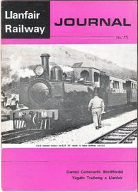 Llanfair Railway Journal No.75 April 1980