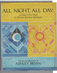 All Night, All Day: A Child's First Book of African-American Spiriuals