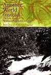 image of Another World Instead: The Early Poems of William Stafford