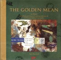The Golden Mean (The Griffin & Sabine Trilogy Part 3)