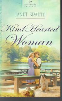 Kind-Hearted Woman (Heartsong Presents, No. 872)