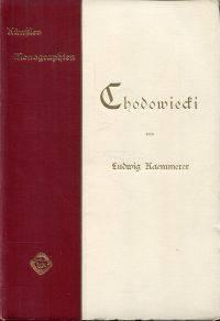 Chodowiecki. by Kaemmerer, Ludwig - 1897