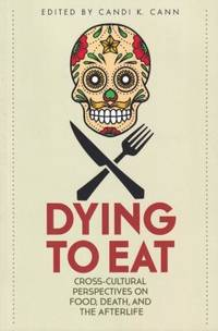 image of Dying to Eat: cross-cultural perspective