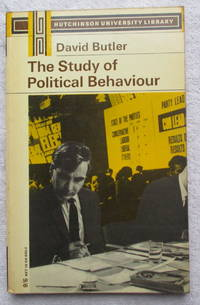 The Study of Political Behaviour by Butler David - Paperback - Reprint - 1966 - from Glenbower Books (SKU: 15123)