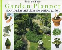 image of Garden Planner: How to Plan and Plant the Perfect Garden (Step-by-Step)
