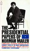 image of The Presidential Papers of Norman Mailer