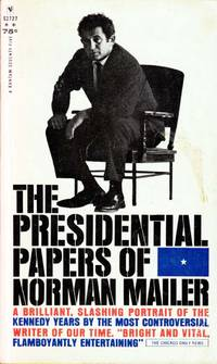 The Presidential Papers of Norman Mailer