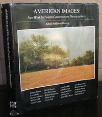 American Images : New Work by Twenty Contemporary Photographers