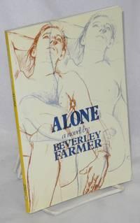 Alone; a novel