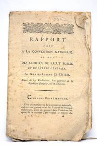 RAPPORT fait à la Convention Nationale au nom des Comités de salut public et de...