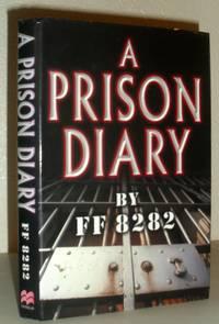 A Prison Diary - Volume One - Belmarsh: Hell