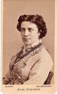 CARTE DE VISITE OF AMERICAN ABOLITIONIST & WOMEN'S RIGHTS ADVOCATE ANNA DICKINSON, PHOTOGRAPHED BY NAPOLEON SARONY