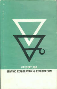 Precept For Benthic Exploration And Exploitation