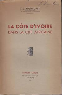 La Cote D'Ivoire Dans La Cite Africaine