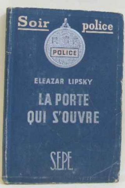La porte qui s 39 ouvre by lipsky eleazar 1950 from for Porte qui s ouvre