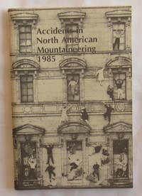 Accidents In North American Mountaineering 1985