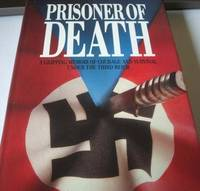 Prisoner of Death: Gripping Memoir of Courage and Survival Under the Third Reich