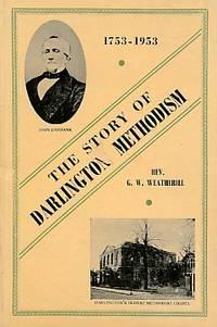 1753-1953. The Story of Darlington Methodism