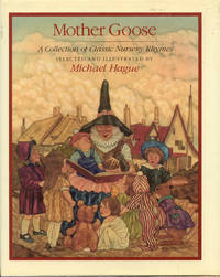 image of Mother Goose: A Collection of Classic Nursery Rhymes