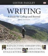 image of Writing: A Guide for College and Beyond, Brief Edition