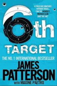 The 6th Target by James Patterson - 2009-01-01