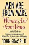 image of Men Are from Mars, Women Are from Venus : A Practical Guide for Improving Communication & Getting What You Want in Your Relationships