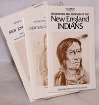 image of Biographies and legends of the New England Indians volumes III, IV and V.