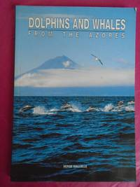 DOLPHINS AND WHALES FROM THE AZORES