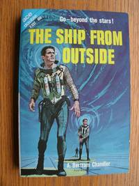 The Ship From Outside / Beyond the Galactic Rim # F-237 by  A. Bertram Chandler - Paperback - First edition first printing - 1963 - from Scene of the Crime Books, IOBA (SKU: biblio10914)