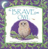 The Brave Little Owl - Join Little Owl as he Learns to Fly for the First Time.