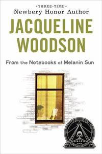 From the Notebooks of Melanin Sun by Jacqueline Woodson - Paperback - 2010 - from ThriftBooks (SKU: G014241641XI4N00)