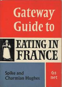Gateway Guide to Eating in France